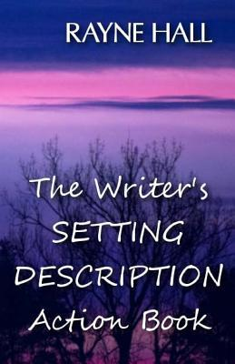 The Writer's Setting Descriptions Action Book