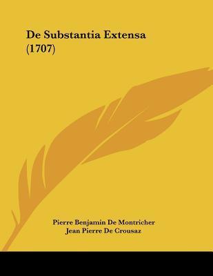 de Substantia Extensa (1707)