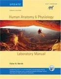 Human Anatomy & Physiology Lab Manual, Cat Version, Update with Access to PhysioEx 6.0