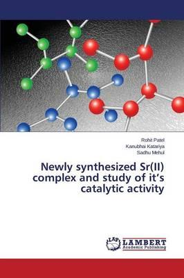 Newly synthesized Sr(II) complex and study of it's catalytic activity