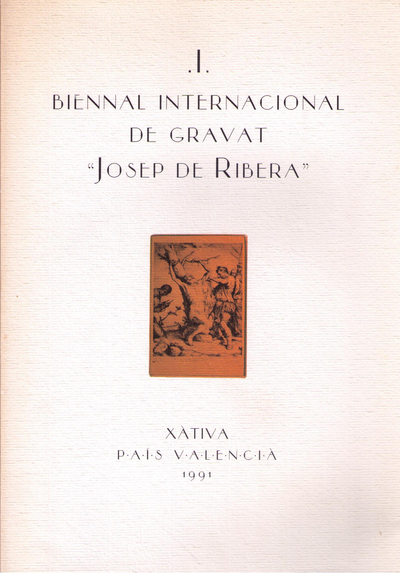 I Biennal internacional de gravat Josep de Ribera