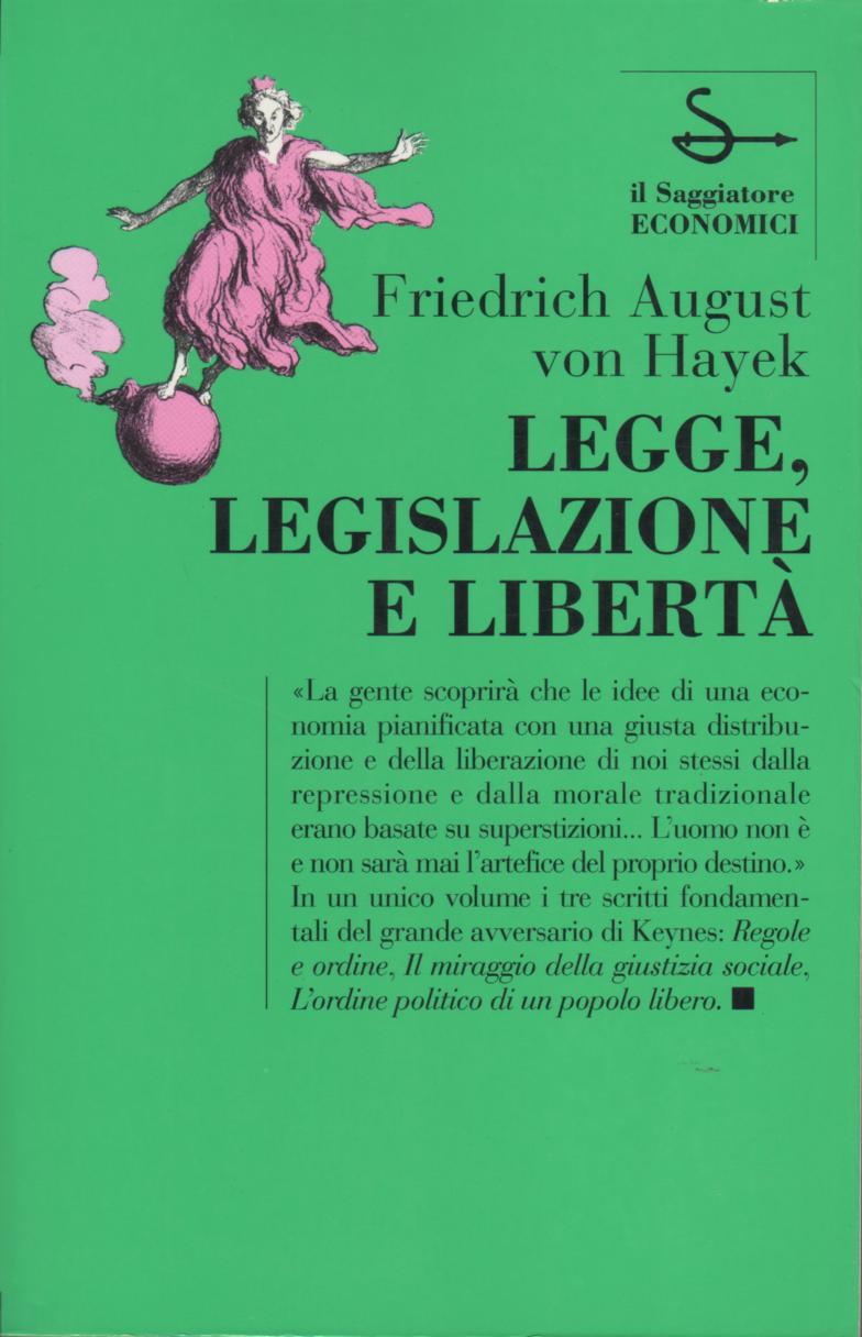 Legge, legislazione e libertà