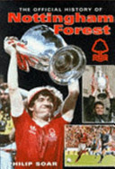 The Official History of Nottingham Forest