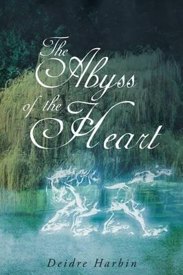 The Abyss of the Heart