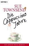 Die Cappuccino-Jahre. Ein Adrian-Mole-Roman