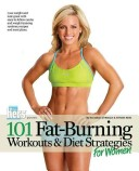 101 Fat-Burning Workouts & Diet Strategies For Women