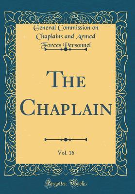 The Chaplain, Vol. 16 (Classic Reprint)
