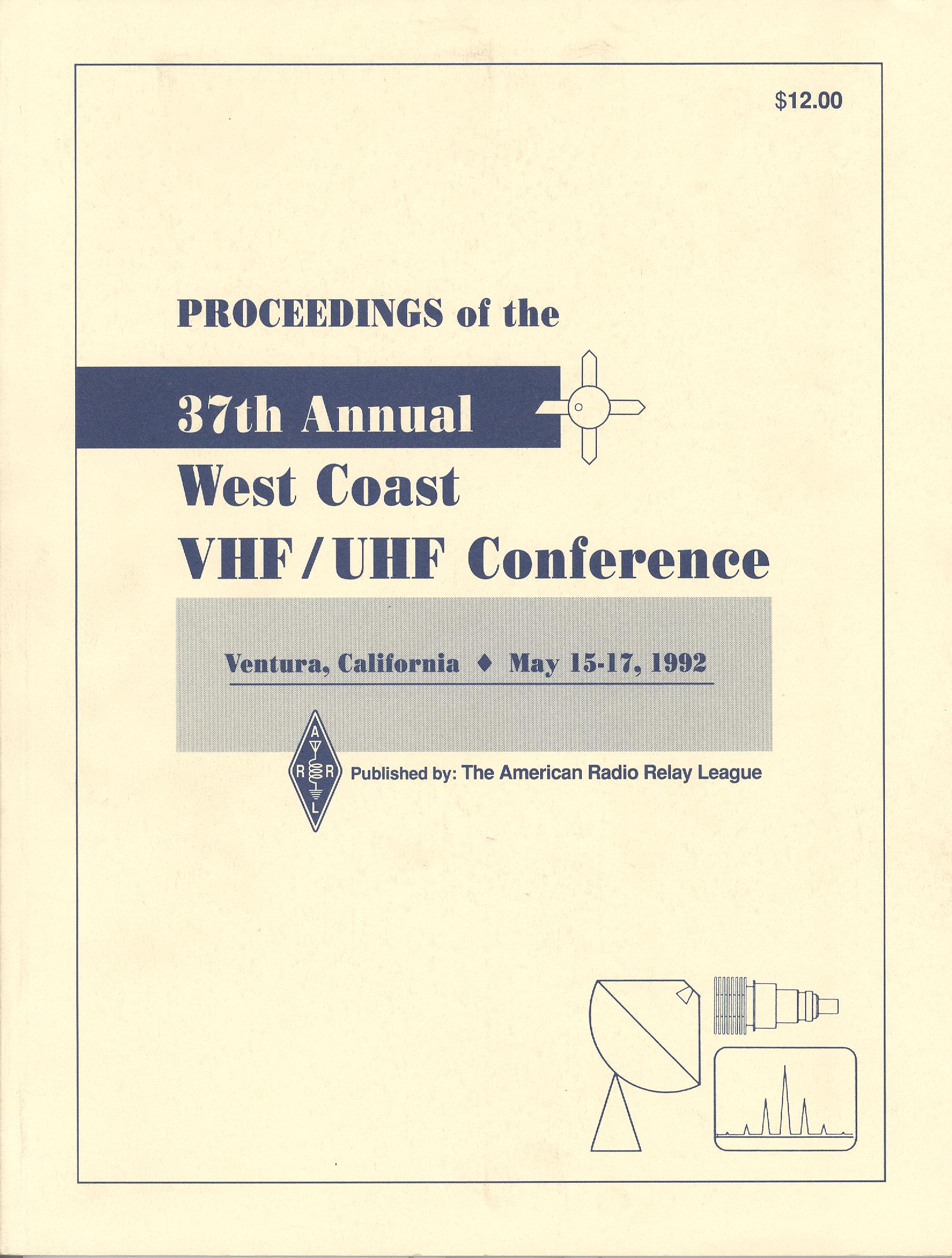 Proceendings of the 37th Annual West Coast VHF/UHF Conference 1992