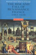 The rise and fall of Renaissance France, 1483-1610