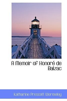 A Memoir of Honor de Balzac