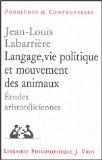 Langage, vie politique et mouvement des animaux