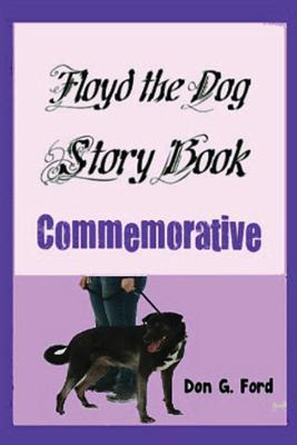 Floyd the Dog Story Book Commemorative