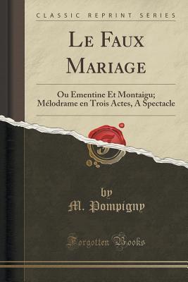 Le Faux Mariage
