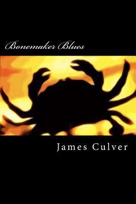 Bonemaker Blues