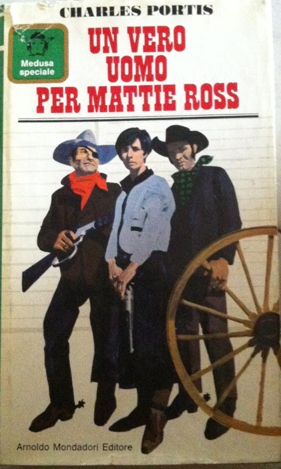Un vero uomo per Mattie Ross