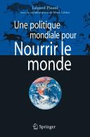 Une Politique Mondiale Pour Nourrir Le Monde