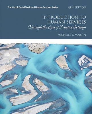 Introduction to Human Services Enhanced Pearson Etext Access Card