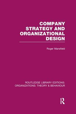 Company Strategy and Organizational Design (RLE