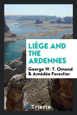 Liége and the Ardennes