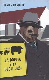 La doppia vita degli orsi