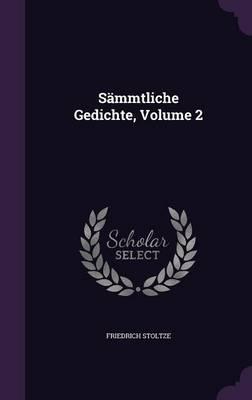 Sammtliche Gedichte, Volume 2