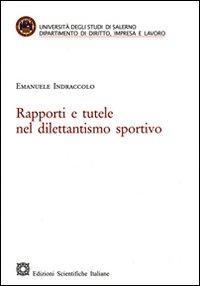 Rapporti e tutele nel dilettantismo sportivo