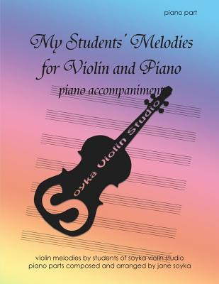 My Students' Melodies for Violin and Piano