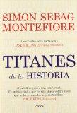 Titanes de la Histor...