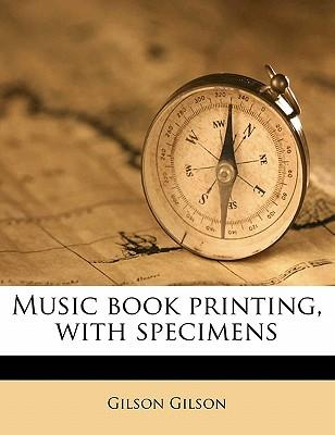 Music Book Printing, with Specimens