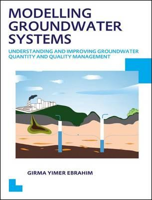 Modelling Groundwater Systems