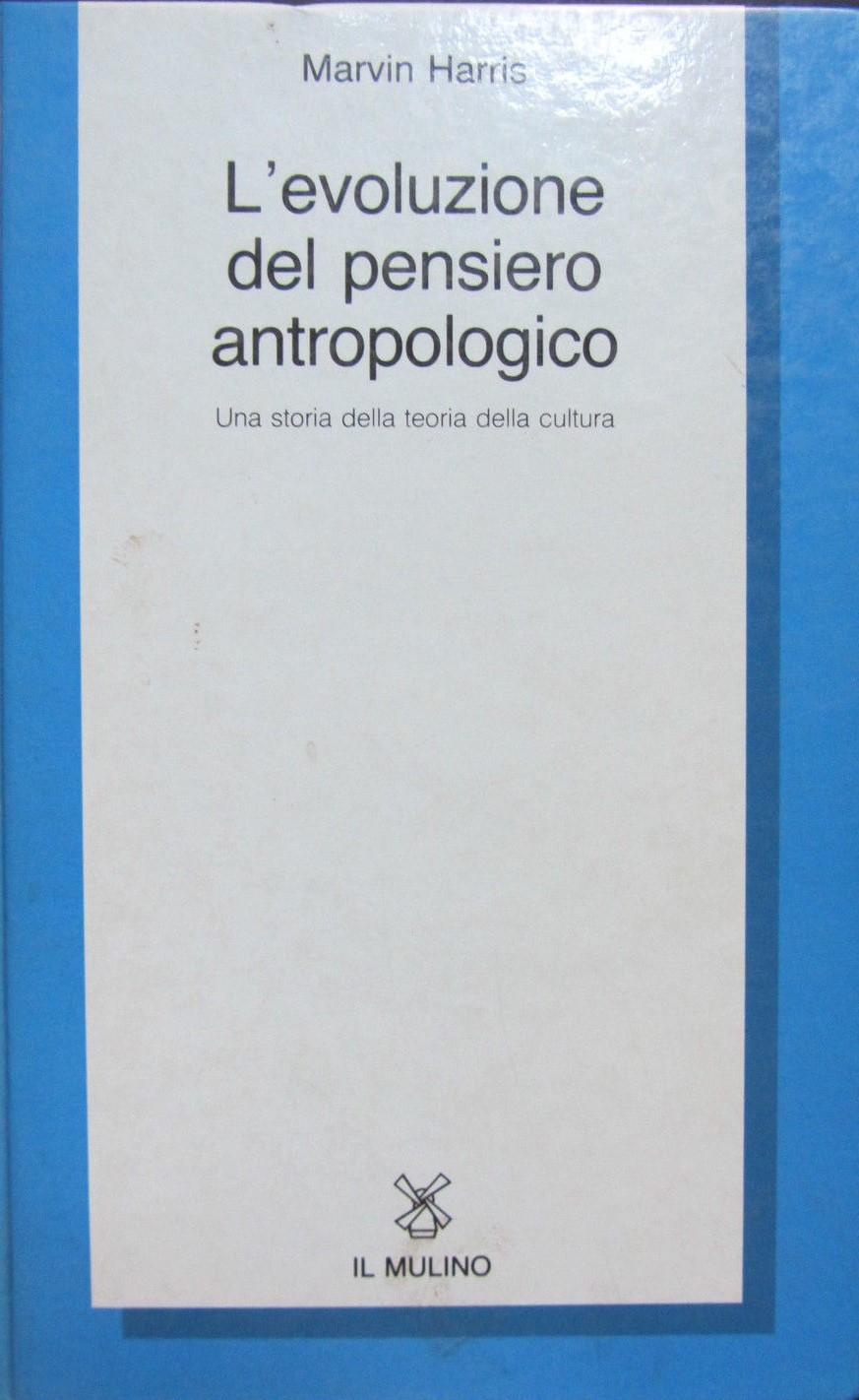 L'evoluzione del pensiero antropologico