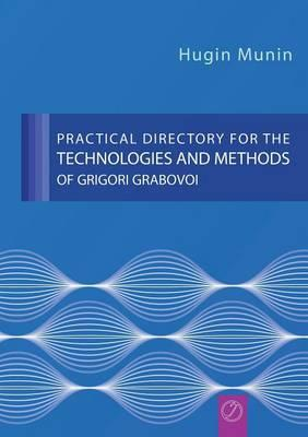 Practical Directory for the Technologies and Methods of Grigori Grabovoi