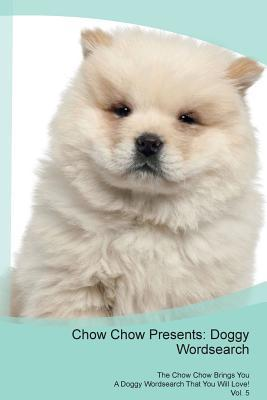 Chow Chow Presents