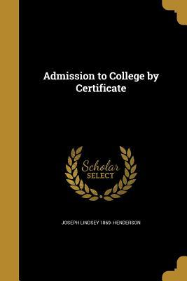ADMISSION TO COL BY CERTIFICAT