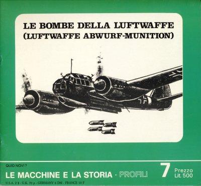 Le bombe della Luftwaffe. Luftwaffe Abwurf-Munition