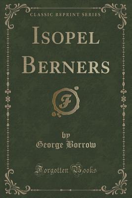 Isopel Berners (Classic Reprint)