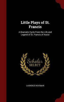 Little Plays of St. Francis