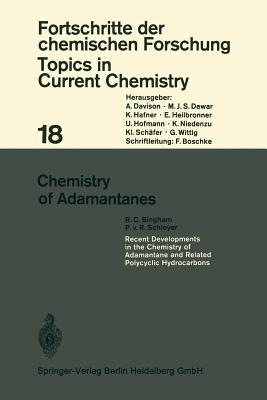 Chemistry of Adamantanes