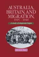 Australia, Britain and Migration, 1915-1940