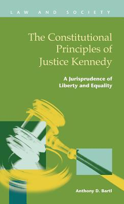 The Constitutional Principles of Justice Kennedy