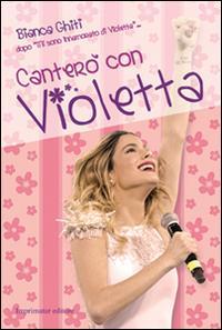 Canterò con Violetta