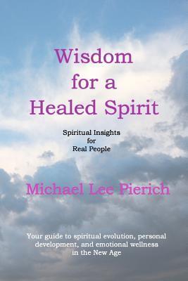 Wisdom for a Healed Spirit
