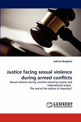 Justice facing sexual violence during armed conflicts