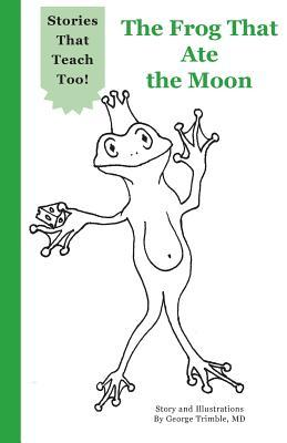 The Frog That Ate the Moon