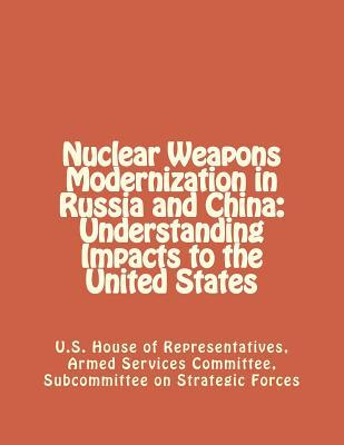 Nuclear Weapons Modernization in Russia and China