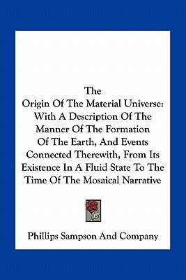 The Origin of the Material Universe