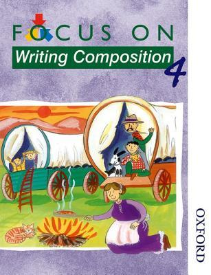 Focus on Writing Composition - Pupil's Book 4 (X8)