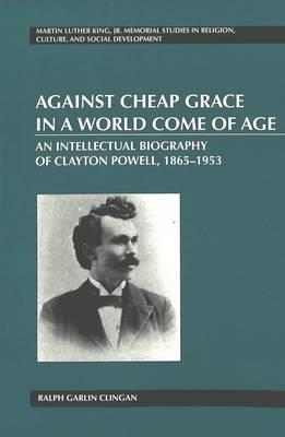 Against Cheap Grace in a World Come of Age