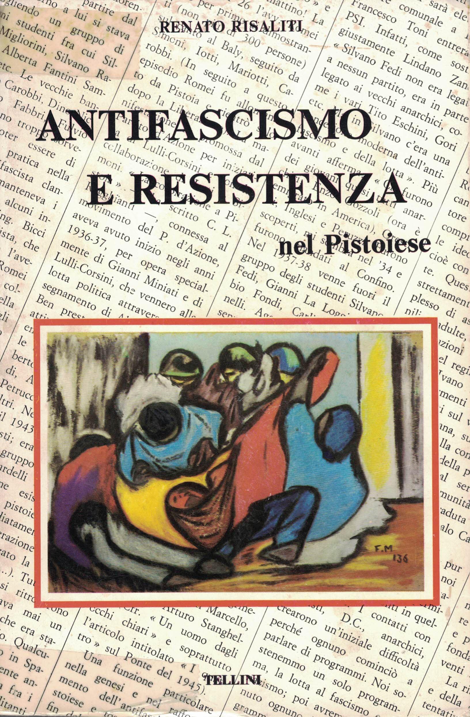 Antifascismo e Resistenza nel Pistoiese