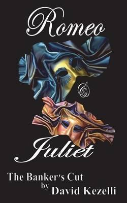 Romeo & Juliet - The Banker's Cut